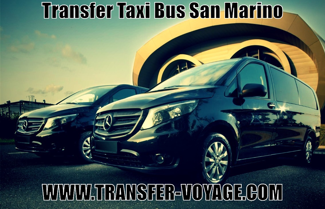 Transfer taxi bus from san marino at reasonable price without prepayment to airport rimini ancona bologna verona ancona rome verona venice treviso